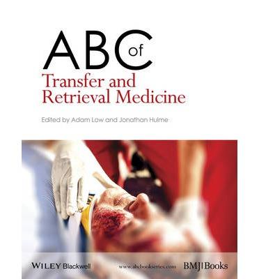 ABC of transfer and retrieval medicine ( no financial disclosures)
