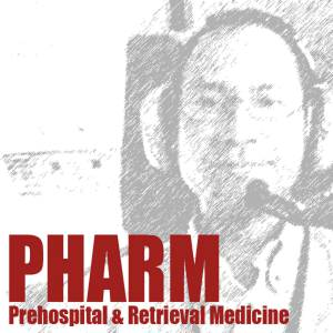 Prehospital and Retrieval Medicine – THE PHARM dedicated to the memory of Dr John Hinds
